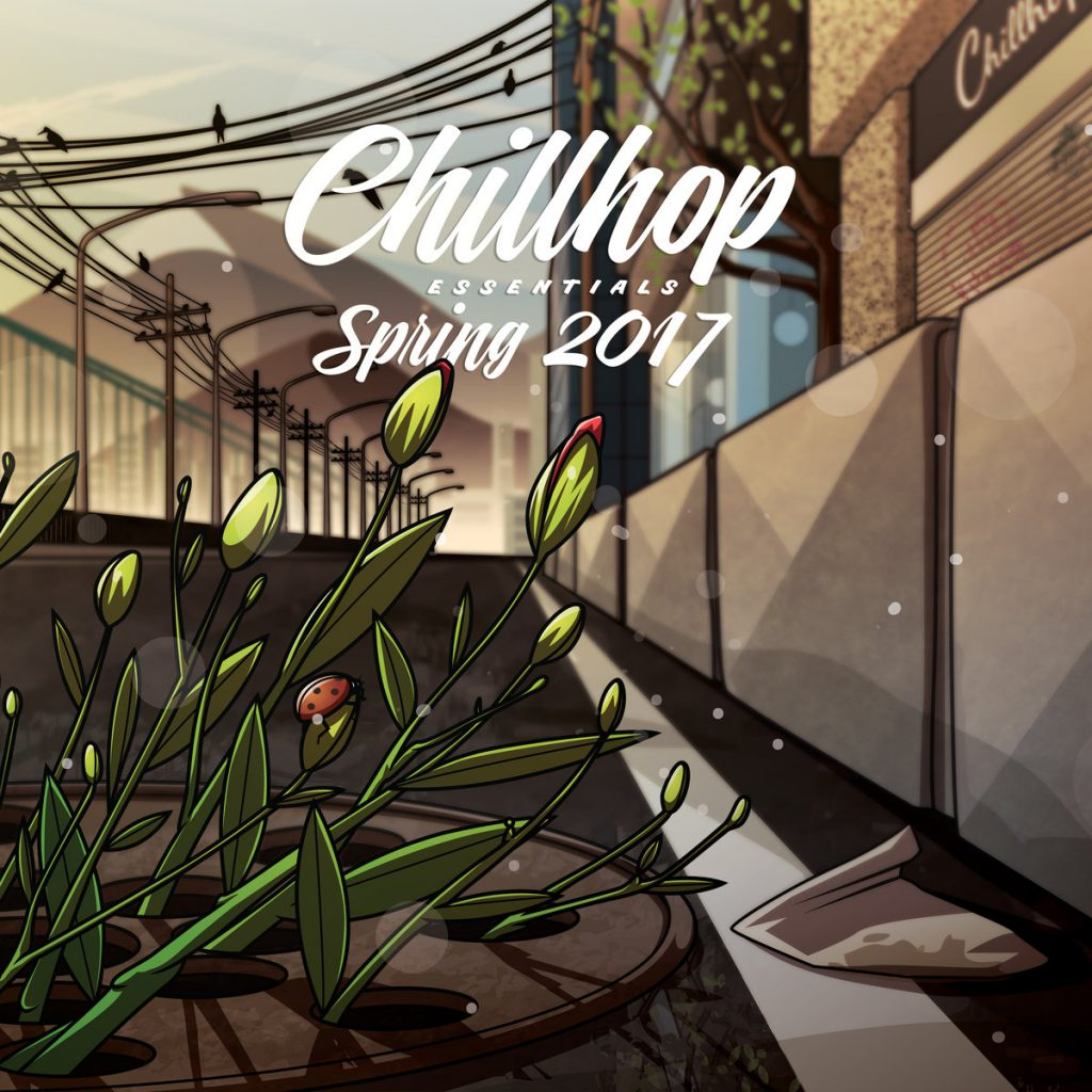 Chillhop Essentials - Spring 2017