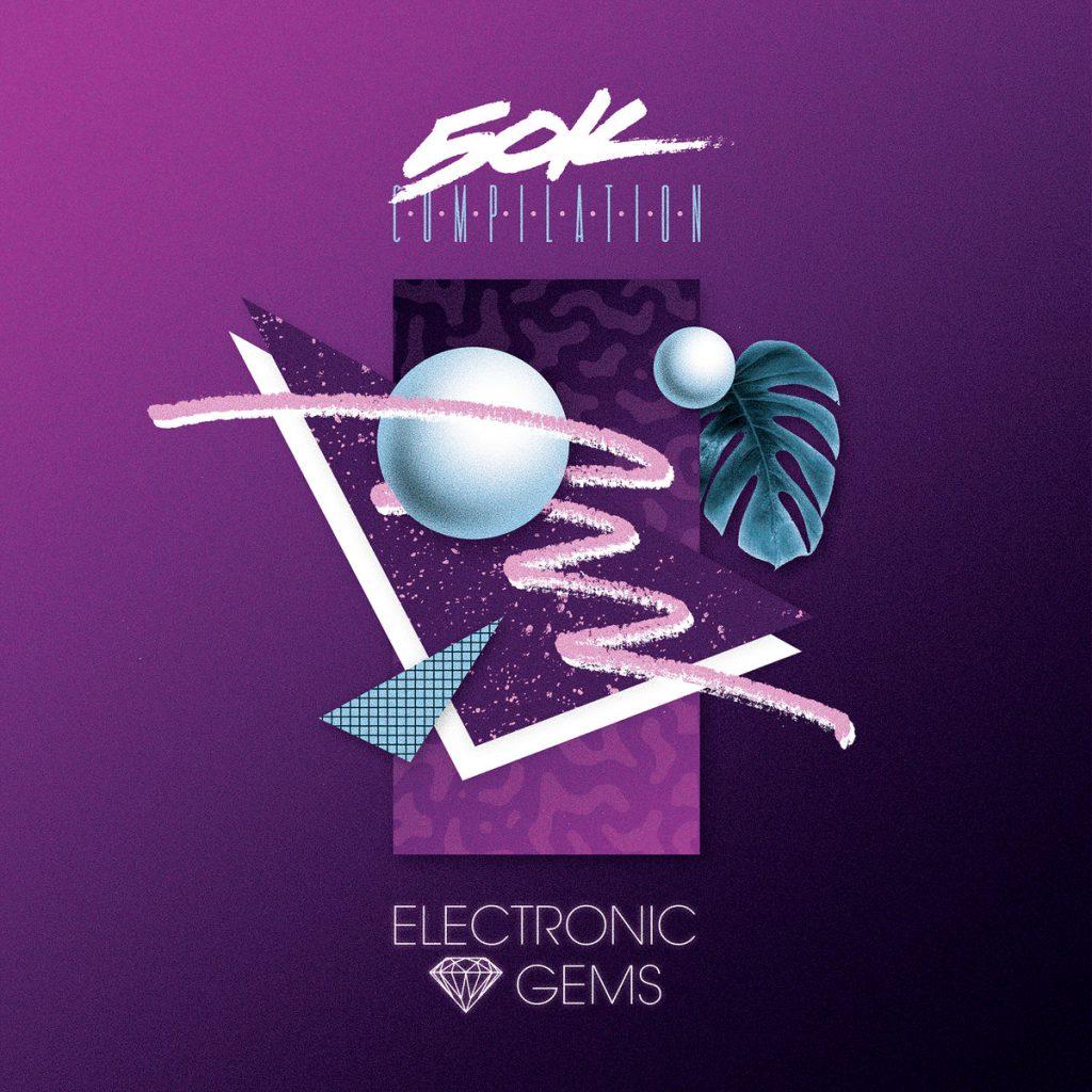 Electronic Gems - 50K Compilation